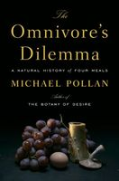The Omnivore's Dilemma: A Natural History of Four Meals